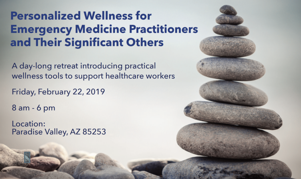 Personalized Wellness for Emergency Medicine Practitioners